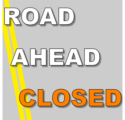 Road Ahead Closed graphic