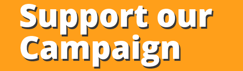 Button: Support our Campaign